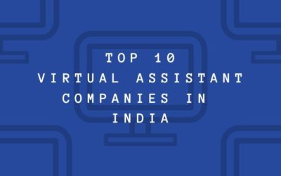 Top 10 virtual assistant companies in India